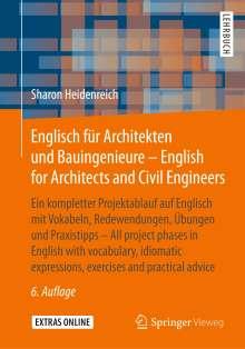 Sharon Heidenreich: Englisch für Architekten und Bauingenieure - English for Architects and Civil Engineers, Buch