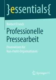 Norbert Franck: Professionelle Pressearbeit, Buch