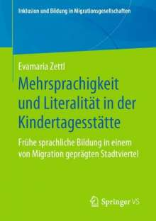 Evamaria Zettl: Mehrsprachigkeit und Literalität in der Kindertagesstätte, Buch