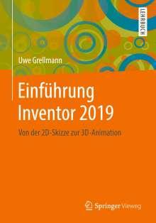 Uwe Grellmann: Einführung Inventor 2019, Buch