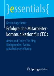 Kristin Engelhardt: Erfolgreiche Mitarbeiterkommunikation für CEOs, Buch