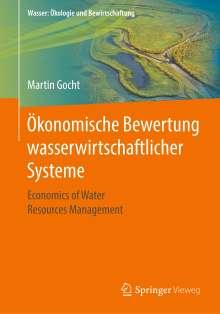 Martin Gocht: Ökonomische Bewertung wasserwirtschaftlicher Systeme, Buch