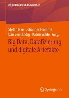 Big Data, Datafizierung und digitale Artefakte, Buch