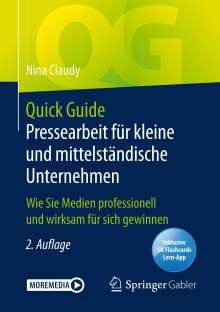 Nina Claudy: Quick Guide Pressearbeit für kleine und mittelständische Unternehmen, Buch