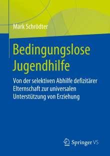 Mark Schrödter: Bedingungslose Jugendhilfe, Buch