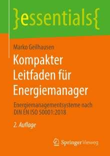 Marko Geilhausen: Kompakter Leitfaden für Energiemanager, Buch