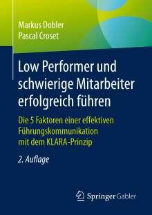 Pascal Croset: Low Performer und schwierige Mitarbeiter erfolgreich führen, Buch