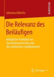 Johanna Ahlrichs: Die Relevanz des Beiläufigen, Buch