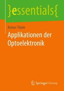 Reiner Thiele: Applikationen der Optoelektronik, Buch
