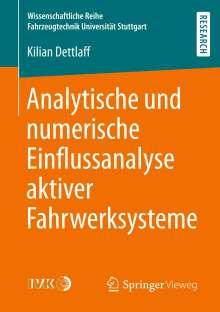 Kilian Dettlaff: Analytische und numerische Einflussanalyse aktiver Fahrwerksysteme, Buch