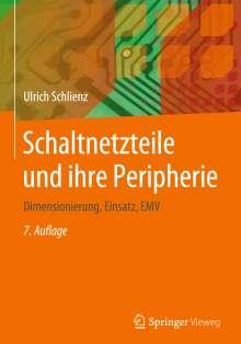 Ulrich Schlienz: Schaltnetzteile und ihre Peripherie, Buch