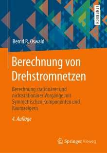Bernd R. Oswald: Berechnung von Drehstromnetzen, Buch