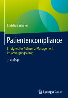 Christian Schäfer: Patientencompliance, Buch