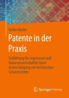 Stefan Basler: Patente in der Praxis, Buch