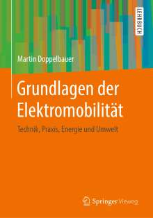 Martin Doppelbauer: Grundlagen der Elektromobilität, Buch