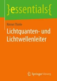 Reiner Thiele: Lichtquanten- und Lichtwellenleiter, Buch