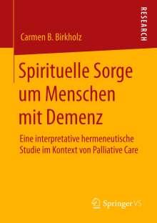Carmen B. Birkholz: Spirituelle Sorge um Menschen mit Demenz, Buch