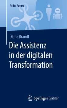 Diana Brandl: Die Assistenz in der digitalen Transformation, Buch