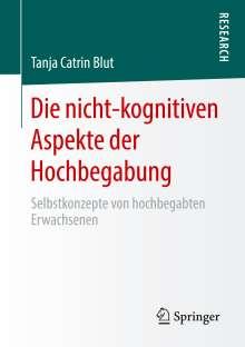 Tanja Catrin Blut: Die nicht-kognitiven Aspekte der Hochbegabung, Buch