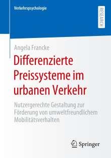Angela Francke: Differenzierte Preissysteme im urbanen Verkehr, Buch