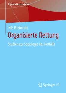 Nils Ellebrecht: Organisierte Rettung, Buch