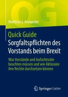 Matthias J. Annweiler: Quick Guide Sorgfaltspflichten des Vorstands beim Brexit, Buch
