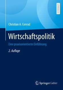 Christian A. Conrad: Wirtschaftspolitik, Buch