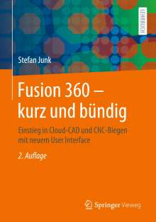 Stefan Junk: Fusion 360 - kurz und bündig, Buch