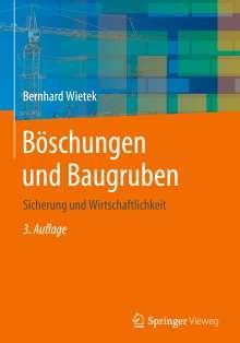 Bernhard Wietek: Böschungen und Baugruben, Buch