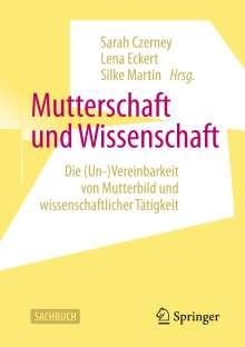 Mutterschaft und Wissenschaft, Buch