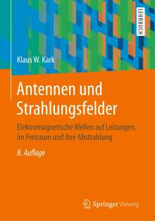 Klaus W. Kark: Antennen und Strahlungsfelder, Buch