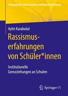 Aylin Karabulut: Rassismuserfahrungen von Schüler*innen, Buch