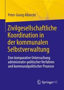 Peter-Georg Albrecht: Zivilgesellschaftliche Koordination in der kommunalen Selbstverwaltung, Buch