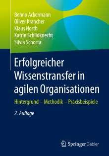 Benno Ackermann: Erfolgreicher Wissenstransfer in agilen Organisationen, Buch