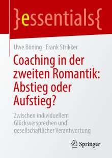 Uwe Böning: Coaching in der zweiten Romantik: Abstieg oder Aufstieg?, Buch