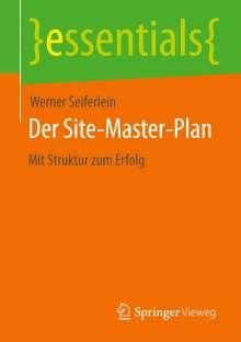 Werner Seiferlein: Der Site-Master-Plan, Buch