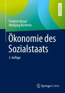 Friedrich Breyer: Ökonomie des Sozialstaats, Buch