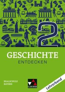 Hans-Peter Eckart: Geschichte entdecken 2 Bayern LB, Buch