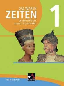Peter Adamski: Das waren Zeiten 01 Rheinland-Pfalz. Von den Anfängen bis zum 19. Jahrhundert, Buch