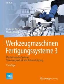 Christian Brecher: Werkzeugmaschinen Fertigungssysteme 3, Buch