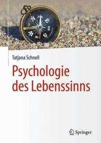 Tatjana Schnell: Psychologie des Lebenssinns, Buch
