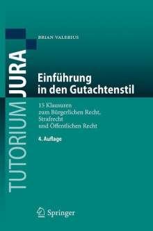 Brian Valerius: Einführung in den Gutachtenstil, Buch