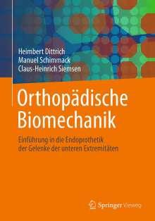 Heimbert Dittrich: Orthopädische Biomechanik, Buch
