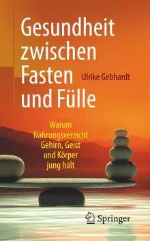 Ulrike Gebhardt: Gesundheit zwischen Fasten und Fülle, Buch