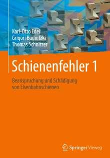 Karl-Otto Edel: Schienenfehler 1, Buch
