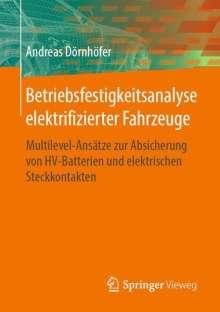 Andreas Dörnhöfer: Betriebsfestigkeitsanalyse elektrifizierter Fahrzeuge, Buch