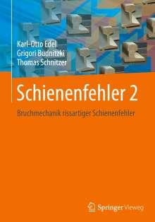Karl-Otto Edel: Schienenfehler 2, Buch