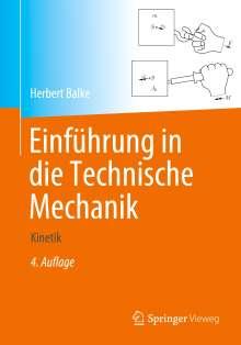 Herbert Balke: Einführung in die Technische Mechanik, Buch