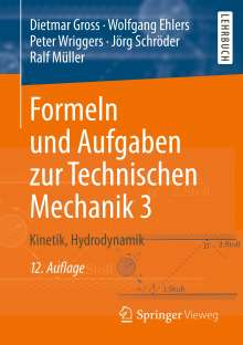 Dietmar Gross: Formeln und Aufgaben zur Technischen Mechanik 3, Buch