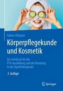 Sabine Ellsässer: Körperpflegekunde und Kosmetik, Buch